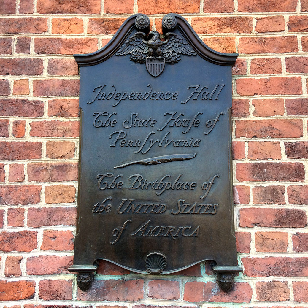 A sign outside the front door of Independence Hall, the birthplace of the United States of America.